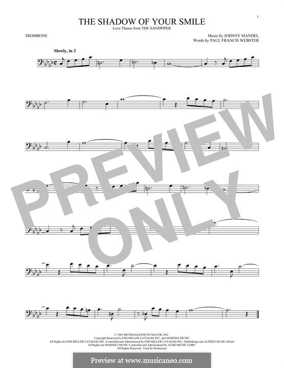 The Shadow of Your Smile (Tony Bennett): For trombone by Johnny Mandel