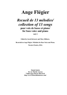 Album of 13 songs for bass voice and piano, vol.1: Album of 13 songs for bass voice and piano, vol.1 by Ange Flégier