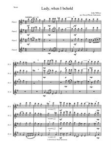 Lady, when I behold: For flute quartet (4 concert flutes) by John Wilbye