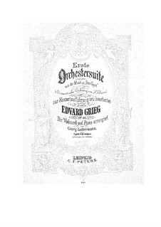 Suite No.1, Op.46: Arrangement for cello and piano – score, part by Edvard Grieg