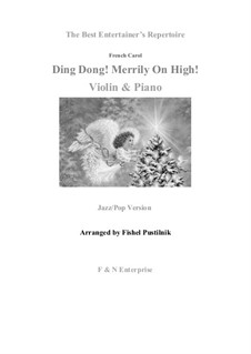 Ding Dong! Merrily on High: For violin and piano by folklore