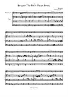 Sweeter the Bells Never Sound: For trumpet in C and organ by folklore