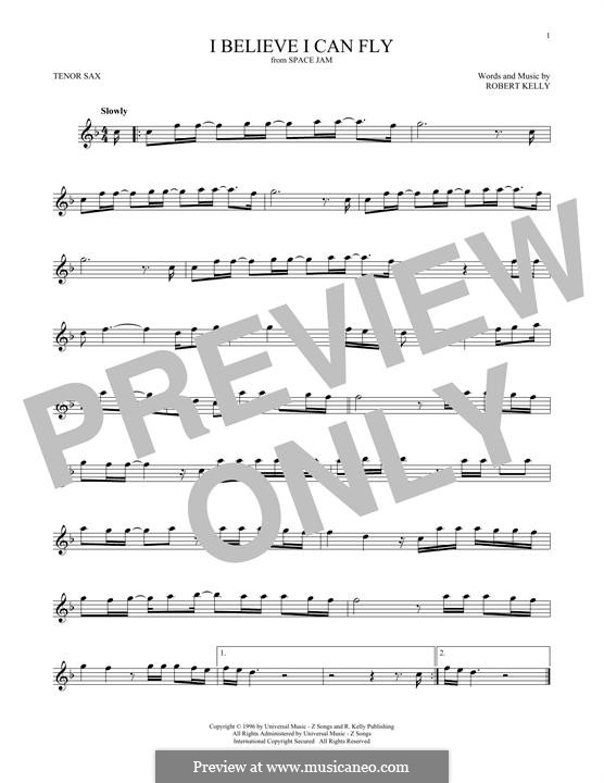 I Believe I Can Fly: For tenor saxophone by Robert Kelly