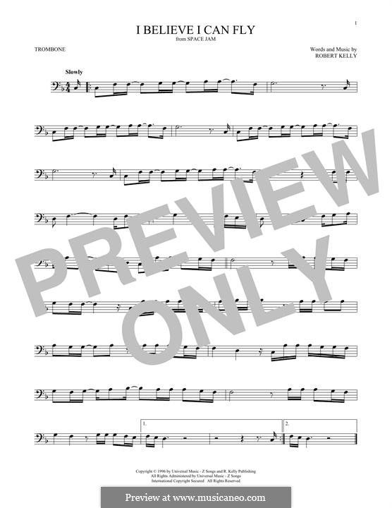 I Believe I Can Fly: For trombone by Robert Kelly
