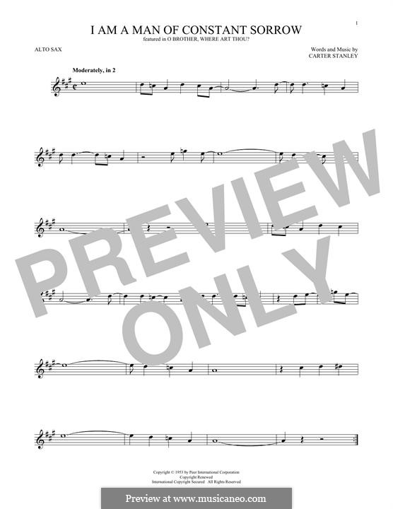I am a Man of Constant Sorrow (The Soggy Bottom Boys): For alto saxophone by Carter Stanley