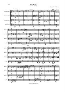 A la valse: For clarinet quartet by David W Solomons