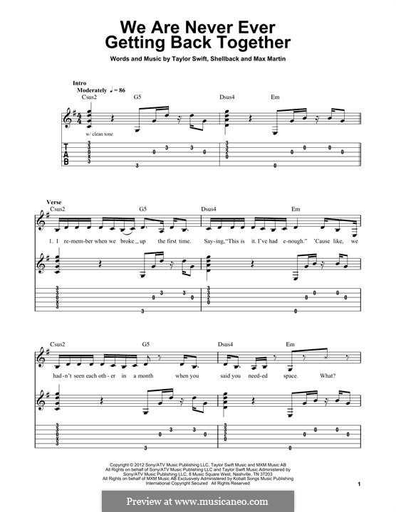We Are Never Ever Getting Back Together: For guitar with tab by Shellback, Max Martin, Taylor Swift
