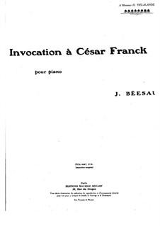 Invocation à César Franck: Invocation à César Franck by J. Béesau