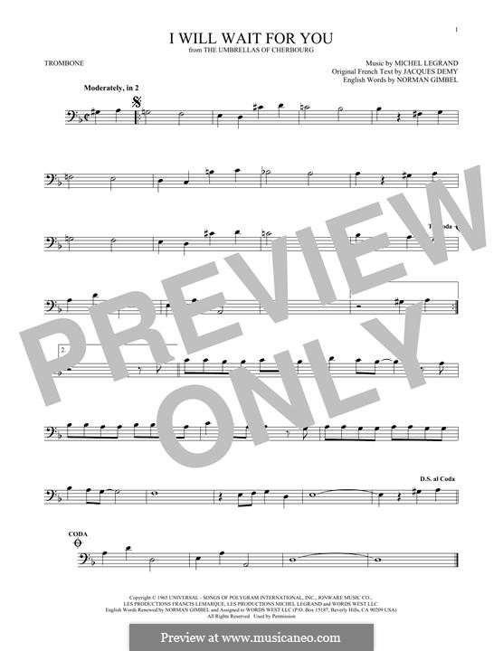 I Will Wait for You: For trombone by Michel Legrand