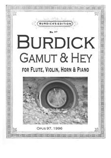 Gamut & Hey, Op.97: Gamut & Hey by Richard Burdick