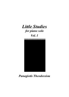 Little Studies for piano solo, Op.7: Volume I by Panagiotis Theodossiou