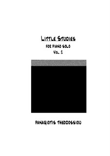 Little Studies for piano solo, Op.7: Volume II by Panagiotis Theodossiou