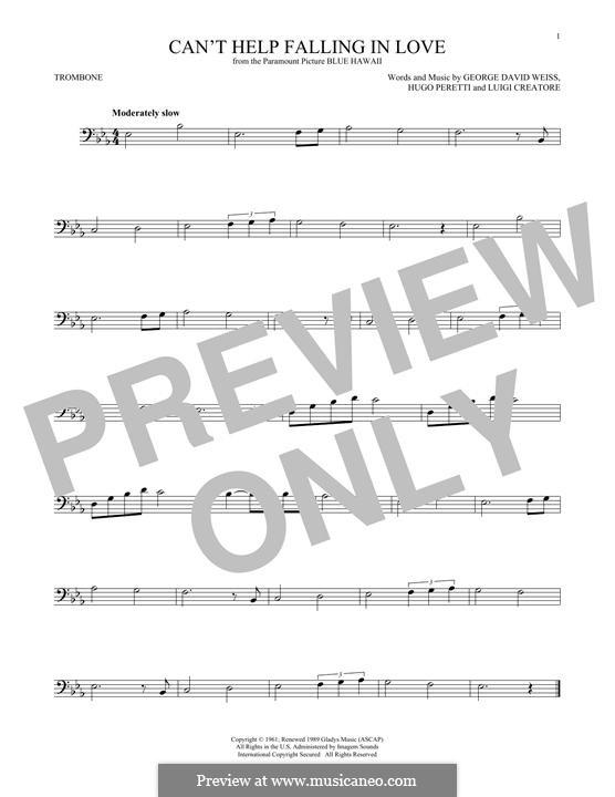 Can't Help Falling in Love: For trombone by George David Weiss, Hugo Peretti, Luigi Creatore