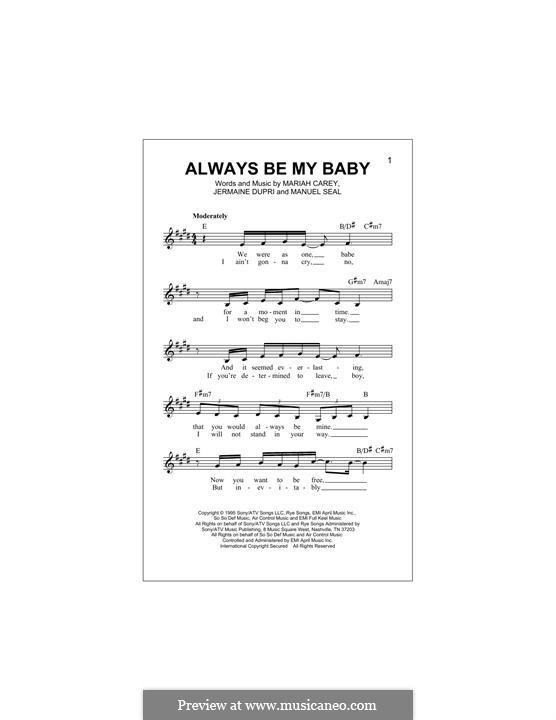 Always Be My Baby: Melody line by Jermaine Dupri, Manuel Seal, Mariah Carey