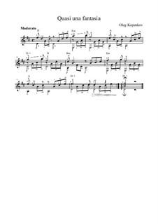 Quasi una fantasia: For guitar by Oleg Kopenkov