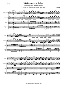 Concerto for Violin and Strings in B Flat Major 'Ο Sia il Corneto da Post' Per Signora Anna Maria, RV 363: Score and parts by Antonio Vivaldi