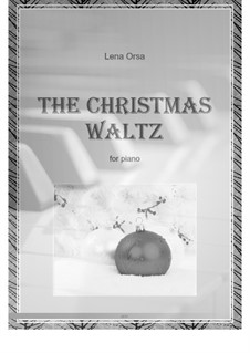 The Christmas Waltz: For piano by Lena Orsa