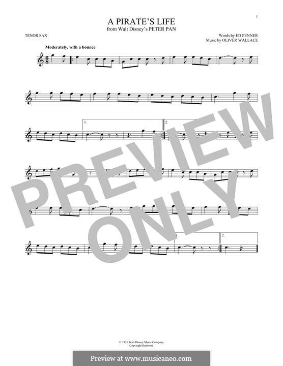 A Pirate's Life (Oliver Wallace): For tenor saxophone by Ed Penner
