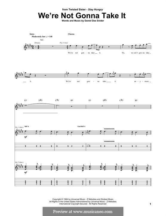 We're Not Gonna Take It (Twisted Sister): For guitar with tab by Daniel Dee Snider