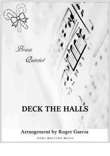 Deck The Halls: For brass quintet by Unknown (works before 1850)