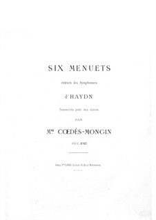 Six Minuets from Symphonies: Six Minuets from Symphonies by Joseph Haydn
