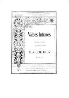 Valses intimes for Piano Four Hands: Valses intimes for Piano Four Hands by Blas María de Colomer