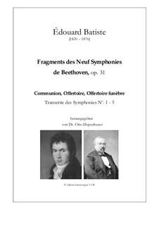 Fragments des Neuf Symphonies de Beethoven, Op.31: Fragments des Neuf Symphonies de Beethoven by Edouard Batiste