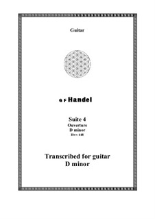Suite No.4 in D Minor, HWV 437: Ouverture, for guitar by Georg Friedrich Händel