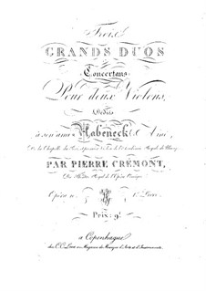 Three Concert Duos for Two Violins, Op.10: Violin I part by Pierre Crémont