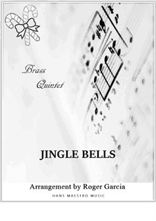 Jingle Bells: For brass quintet by James Lord Pierpont