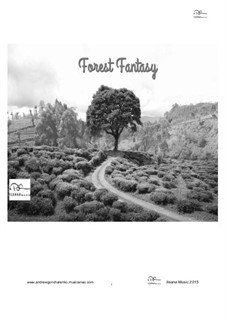 Forest Fantasy, Op.10: Forest Fantasy by Andrew Goncharenko