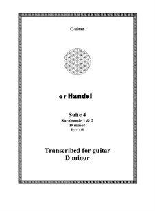 Suite No.4 in D Minor, HWV 437: Sarabande 1 and 2, for guitar by Georg Friedrich Händel