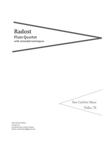 Radost. Ensemble-Flute Quartet: Radost. Ensemble-Flute Quartet by Dan Cutchen