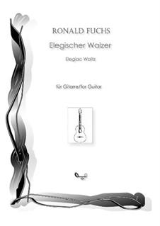 Elegiac Waltz: Elegiac Waltz by Ronald Fuchs