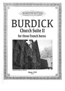 Church Suite II: For three french horns, Op.193b by Richard Burdick