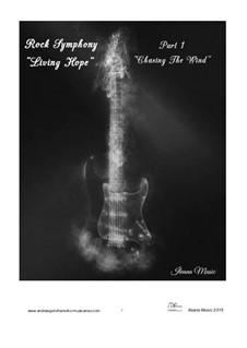 Rock Symphony Living Hope: Movement 1, Op.15 by Andrew Goncharenko