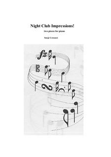 Night Club impressions: Night Club impressions by Sonja Grossner