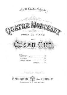Four Pieces, Op.22: Complete set by César Cui