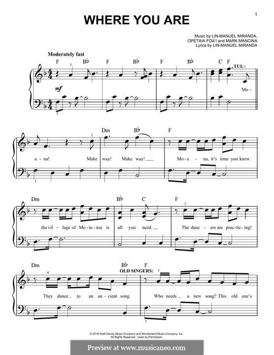 Where You Are (from Moana): For piano by Lin-Manuel Miranda, Mark Mancina, Opetaia Foa'i