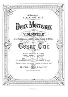 Two Pieces for Cello and Piano, Op.36: Score for two performers, Solo part by César Cui
