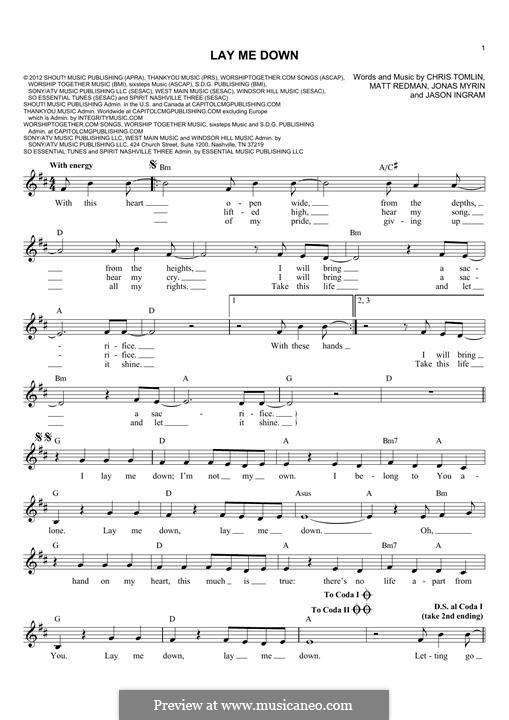 Lay Me Down (Passion): Melody line by Chris Tomlin, Jason David Ingram, Jonas Myrin, Matt Redman