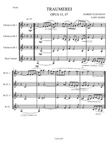 No.7 Träumerei (Dreaming): For clarinets quartet by Robert Schumann