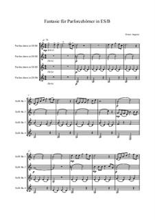 Fantasie für 4 Parforcehörner ES/B, Op.126: Fantasie für 4 Parforcehörner ES/B by Dieter Angerer