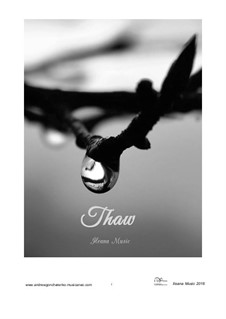 Thaw, Op.23: Thaw by Andrew Goncharenko