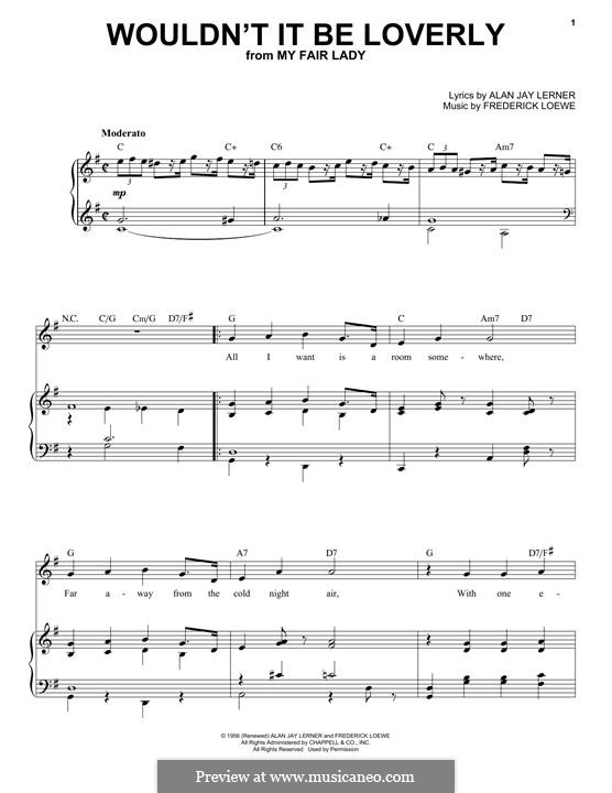 Wouldn't It Be Loverly (from My Fair Lady): For voice and piano by Frederick Loewe