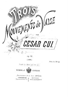 Trois mouvements de valse, Op.41: Complete set by César Cui