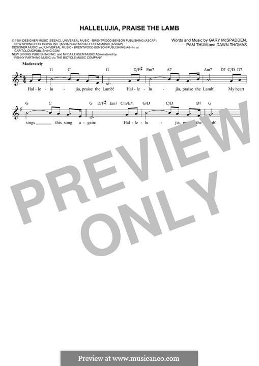 Hallelujia, Praise the Lamb: Melody line by Pam Thum, Gary McSpadden, Dawn Thomas