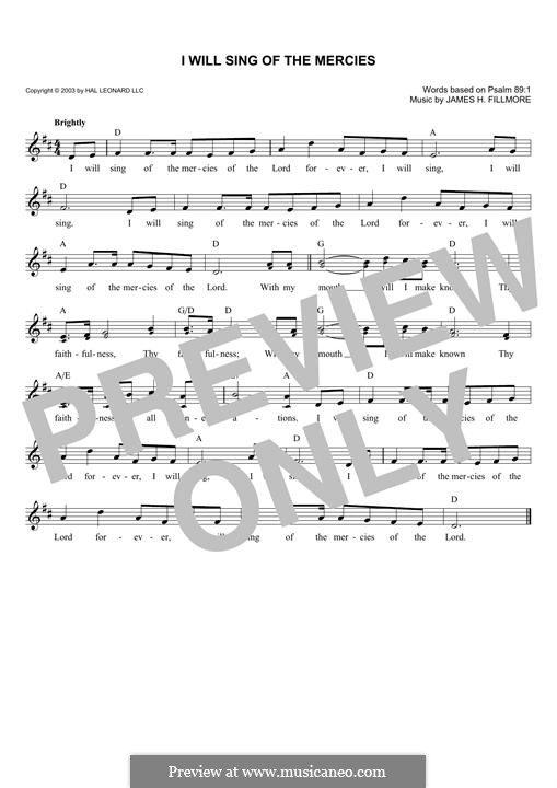 I Will Sing of the Mercies: Melody line by James Henry Fillmore