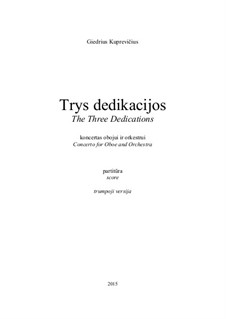 The Three Dedication, gk 324: The Three Dedication by Giedrius Kuprevičius