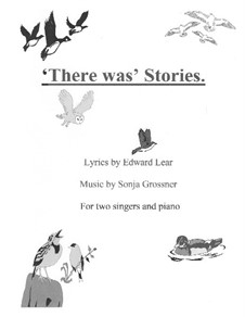 There was Stories: For two singers and piano by Sonja Grossner
